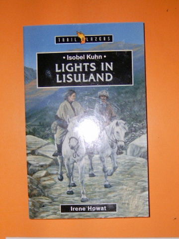 Image for Isobel Kuhn: Lights in Lisu Land.