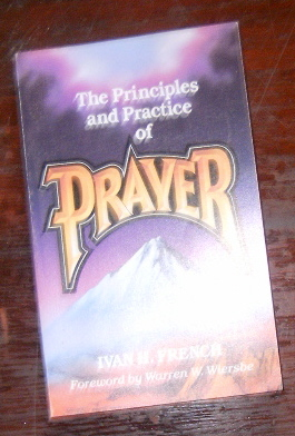 Image for Principles and practice of prayer.