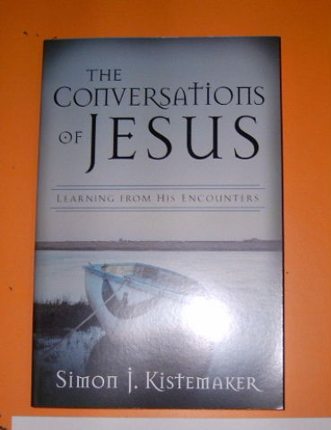 Image for The Conversations of Jesus: Learning from His Encounters.