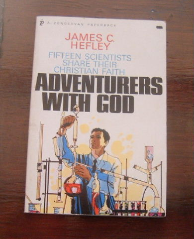 Image for Adventurers with God  Fifteen Scientists Share Their Christian Faith
