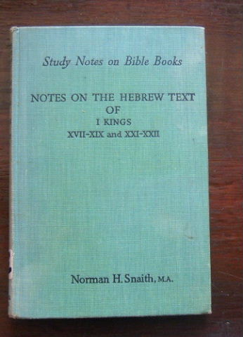 Image for Notes on the Hebrew Text of 1 Kings XvII - Xix and XXI - XXII  (Study Notes on Bible Books)
