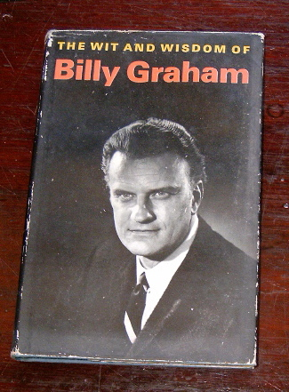 Image for The Wit and Wisdom of Billy Graham.