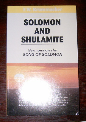 Image for Solomon and Shulamite  Sermons on the Song of Solomon