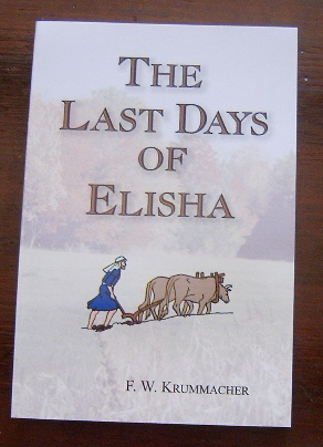 Image for The Last Days of Elisha.