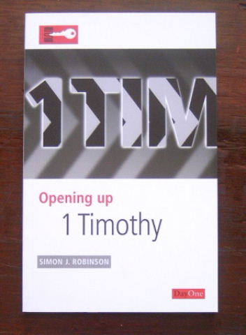Image for Opening Up 1 Timothy (Opening Up the Bible).
