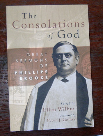 Image for The Consolations of God: Great Sermons of Phillips Brooks.