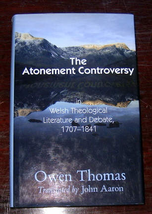 Image for The Atonement Controversy in Welsh Theological Literature & Debate 1707 - 1841.