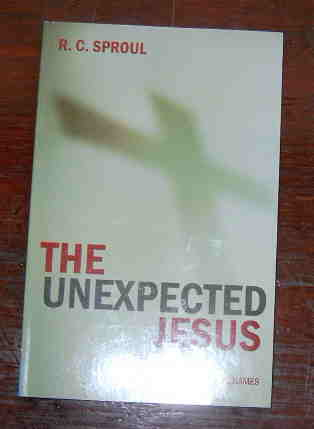 Image for The Unexpected Jesus: The Truth Behind His Biblical Names.