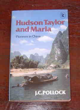 Image for Hudson Taylor and Maria  Pioneers in China