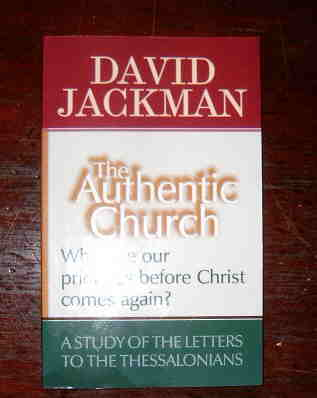 Image for The Authentic Church.  A Study of the Letters to the Thessalonians.