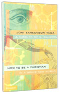 Image for How to Be a Christian in a Brave New World.