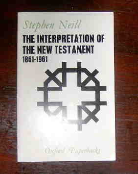 Image for The Interpretation of the New Testament 1861 - 1961.