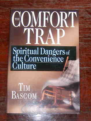 Image for The Comfort Trap: Spiritual Dangers of the Convenience Culture.