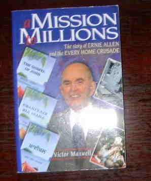 Image for A Mission to Millions; The Story of Ernie Allen and the Every Home Crusade.