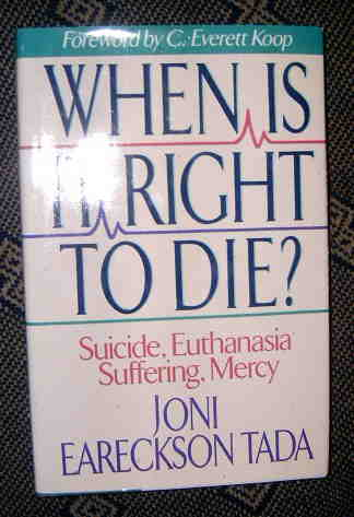 Image for When Is It Right To Die  Suicide, Euthenasia,  Suffering, Mercy