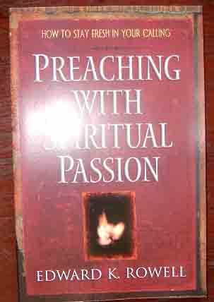 Image for Preaching With Spiritual Passion (The Pastor's Soul Series).