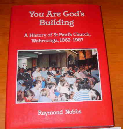 Image for You Are God's Building  A History of St Paul's Church, Wahroonga, 1862 - 1987