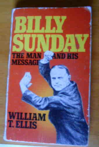"Image for ""Billy"" Sunday  The Man and His Message"