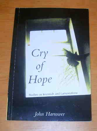 Image for Cry of Hope  Studies on Jeremiah and Lamentations