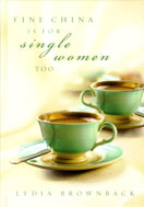 Image for Fine China Is for Single Women Too.