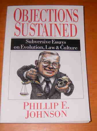 Image for Objections Sustained  Subversive Essays on Evolution, Law and Culture