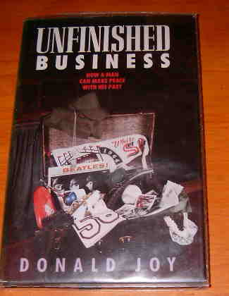 Image for Unfinished Business: How a Man Can Make Peace with His Past.