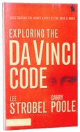 Image for Exploring the Da Vinci Code  Investigating the Issues Raised by the Book and Movie