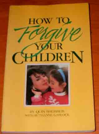 Image for How to Forgive Your Children.