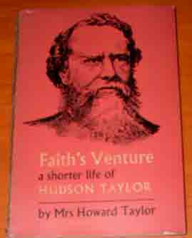Image for Faith's Venture  A Shorter Life of Hudson Taylor