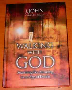 Image for Walking With God: Searching for Meaning in an Age of Doubt.