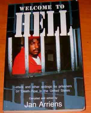 Image for Welcome to Hell  Letters and other writings by prisoners on death row in the Unbited States