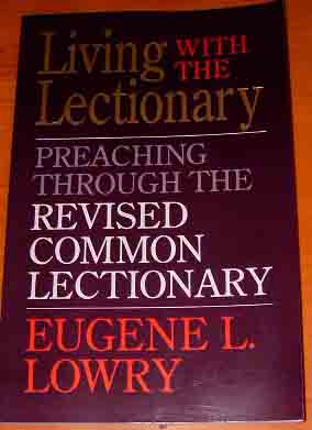 Image for Living With the Lectionary: Preaching Through the Revised Common Lectionary.