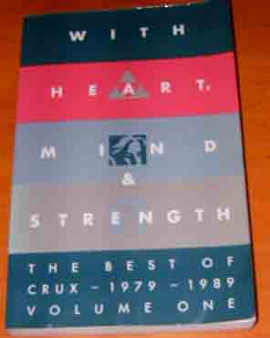 Image for With Heart and Mind Strength the Best of Crux 1979-1989.