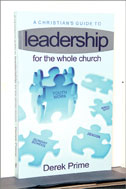 Image for A Christian Guide to Leadership: --For the Whole Church.