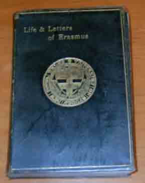 Image for Life and Letters of Erasmus  Lectures Delivered at Oxford 1893-94