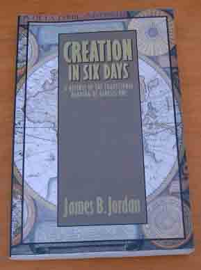 Image for Creation in Six Days  A Defense of the Traditional Reading of Genesis One