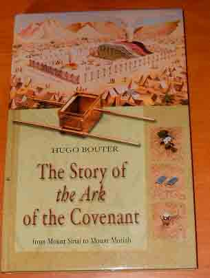 Image for The Story of the Ark of the Couvenant: From Mount Sinai to Mount Moriah.