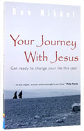 Image for Your Journey with Jesus  Take a Year to Change Your Life