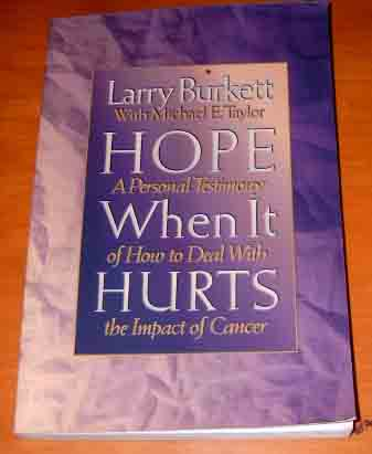 Image for Hope When It Hurts  A Personal Testimony of How to Deal with the Impact of Cancer