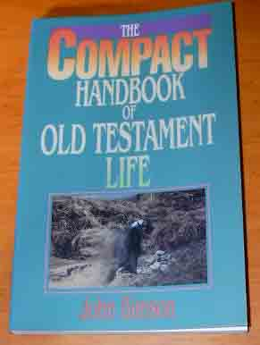 Image for Compact Handbook of Old Testament Life.