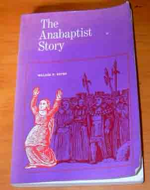 Image for The Anabaptist Story.