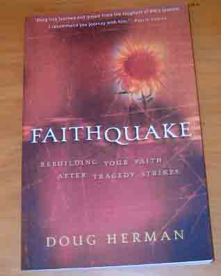 Image for Faithquake: Rebuilding Your Faith After Tragedy Strikes.