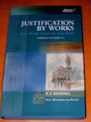 Image for Justification by Works: How Works Vindicate True Faith  (New Westiminster Pulpit)