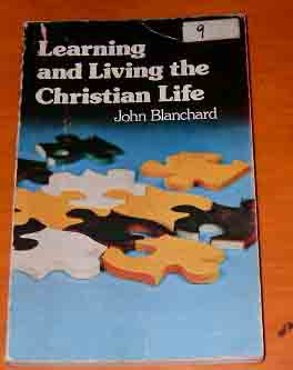 Image for Learning and Living the Christian Life.