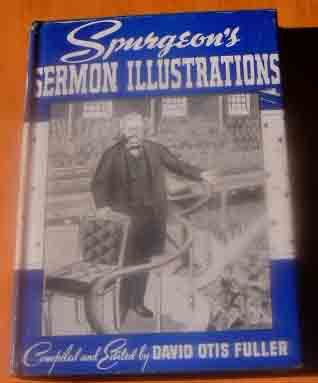 Image for Sermon Illustrations  Edited and Condensed by David Otis Fuller