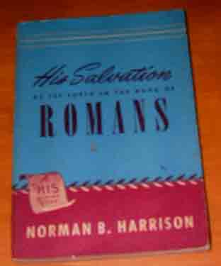 Image for His Salvation as set forth in the Book of Romans.