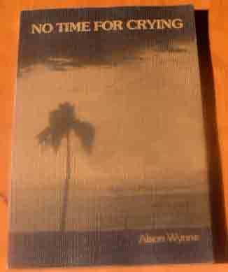 Image for No Time For Crying  Stories of Philippine Women Who Care for their Country and its People