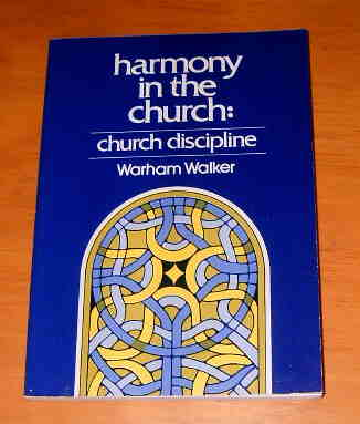 Image for Church Discipline  An Exposition of the Scripture Doctrine of Church Order and Government