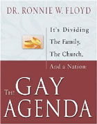 Image for The Gay Agenda  It's Dividing the Family, the Church, and a Nation