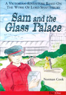 Image for Sam and the Glass Palace.